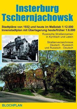 Stadtplan Insterburg / Tschernjachowsk von Bloch,  Dirk