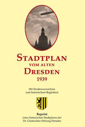 Stadtplan vom alten Dresden 1939 von Schmidt,  Michael