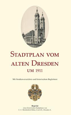 Stadtplan vom alten Dresden um 1930 /Map of Old Dresden Around 1930 von Schmidt,  Michael