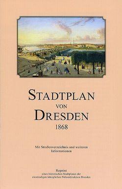 Stadtplan von Dresden 1868 von Schmidt,  Michael