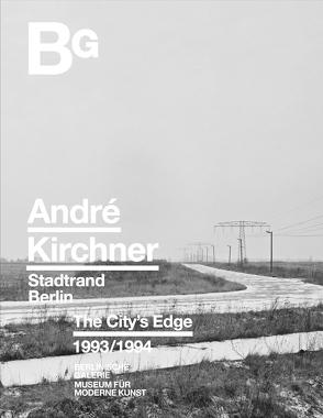 Stadtrand Berlin von Kirchner,  André