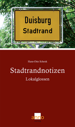 Stadtrandnotizen von Schenk,  Hans-Otto