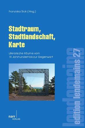 Stadtraum, Stadtlandschaft, Karte von Sick,  Franziska