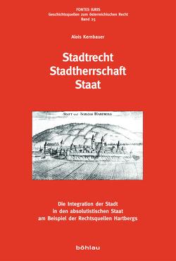Stadtrecht – Stadtherrschaft – Staat von Kernbauer,  Alois