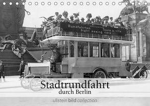 Stadtrundfahrt durch Berlin (Tischkalender 2018 DIN A5 quer) von bild Axel Springer Syndication GmbH,  ullstein