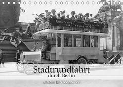 Stadtrundfahrt durch Berlin (Tischkalender 2019 DIN A5 quer) von bild Axel Springer Syndication GmbH,  ullstein