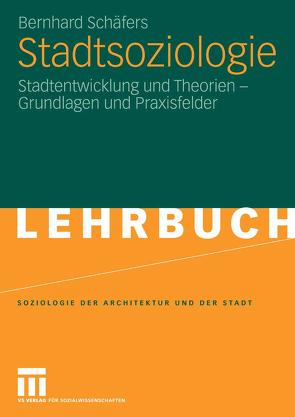Stadtsoziologie von Schäfers,  Bernhard