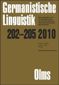 Stadtsprachenforschung – Ein Reader von Hofer,  Lorenz, Löffler,  Heinrich