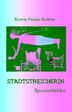 Stadtstreicherin von Panier-Richter,  Katrin