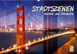 STADTSZENEN Modern und dekorativ (Wandkalender 2020 DIN A2 quer) von Viola,  Melanie
