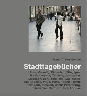 Stadttagebücher von Schaal,  Hans Dieter