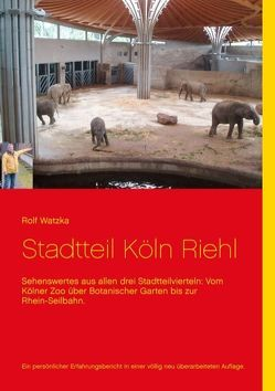 Stadtteil Köln-Riehl von Watzka,  Rolf