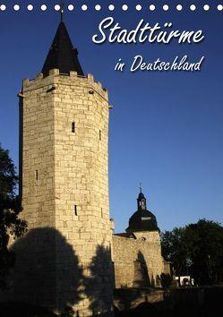Stadttürme in Deutschland (Tischkalender 2019 DIN A5 hoch) von Berg,  Martina