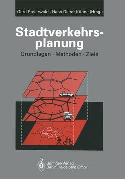 Stadtverkehrsplanung von Künne,  Hans-Dieter, Steierwald,  Gerd, Vogt,  Walter