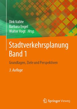 Stadtverkehrsplanung Band 1 von Engel,  Barbara, Vallée,  Dirk, Vogt,  Walter