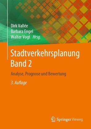 Stadtverkehrsplanung Band 2 von Engel,  Barbara, Vallée,  Dirk, Vogt,  Walter