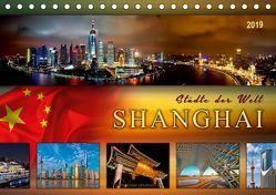 Städte der Welt – Shanghai (Tischkalender 2019 DIN A5 quer) von Roder,  Peter