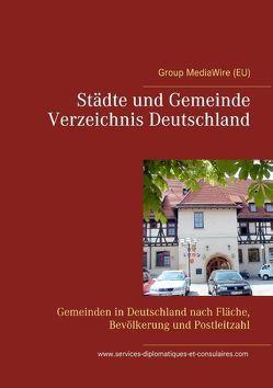 Städte und Gemeinde Verzeichnis Deutschland von Duthel,  Heinz, Group MediaWire (EU)