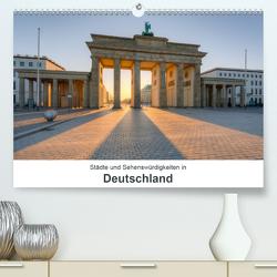 Städte und Sehenswürdigkeiten in Deutschland (Premium, hochwertiger DIN A2 Wandkalender 2021, Kunstdruck in Hochglanz) von Valjak,  Michael