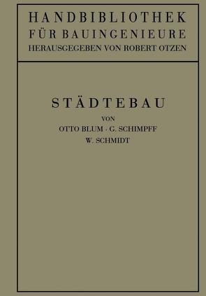 Städtebau von Blum,  Otto, Otzen,  Robert, Schimpff,  G., Schmidt,  W.