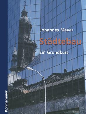 Städtebau von Meyer,  Johannes