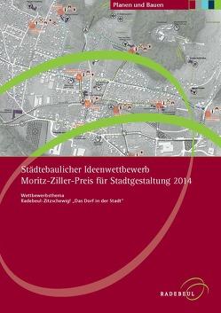 Städtebaulicher Ideenwettbewerb Moritz-Ziller-Preis für Stadtgestaltung 2014