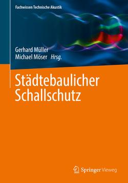 Städtebaulicher Schallschutz von Möser,  Michael, Mueller,  Gerhard