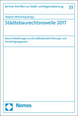 Städtebaurechtsnovelle 2017 von Mitschang,  Stephan