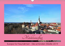 Städtereisen für Freundinnen (Wandkalender 2019 DIN A3 quer) von DieReiseEule