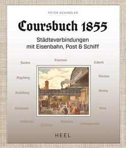 Coursbuch 1855 von Schindler,  Peter