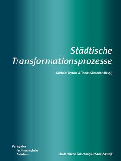 Städtische Transformationsprozesse von Prytula,  Michael, Schröder,  Tobias