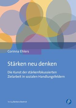Stärken neu denken von Ehlers,  Corinna