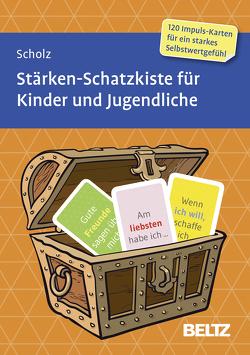Stärken-Schatzkiste für Kinder und Jugendliche von Scholz,  Falk