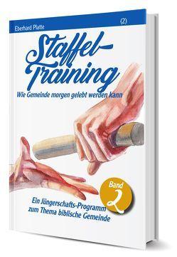 Staffeltraining (2) von Platte,  Eberhard
