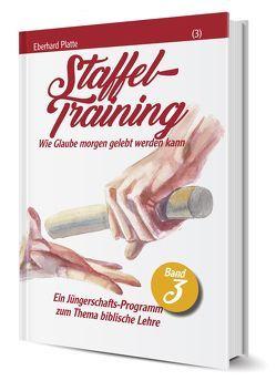 Staffeltraining (3) von Platte,  Eberhard