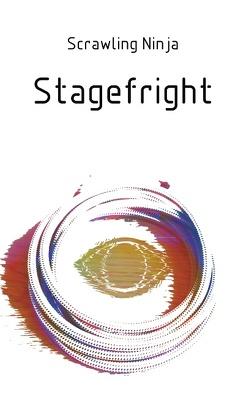 Stagefright von Ninja,  Scrawling