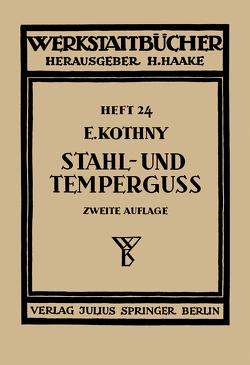 Stahl- und Temperguß von Haake,  H., Kothny,  Erdmann
