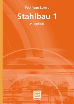 Stahlbau 1 von Lohse,  Wolfram