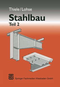 Stahlbau von Lohse,  Wolfram, Thiele,  Albrecht
