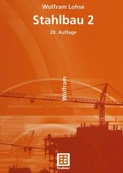 Stahlbau 2 von Lohse,  Wolfram