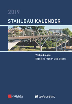 Stahlbau-Kalender / Stahlbau-Kalender 2019 von Kuhlmann,  Ulrike