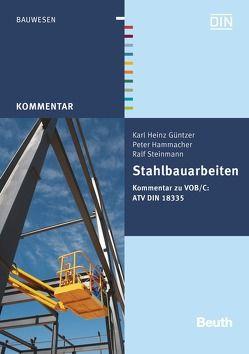 Stahlbauarbeiten von Güntzer,  Karl Heinz, Hammacher,  Peter, Steinmann,  Ralf