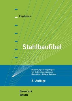 Stahlbaufibel – Buch mit E-Book von Engelmann,  Ulrich