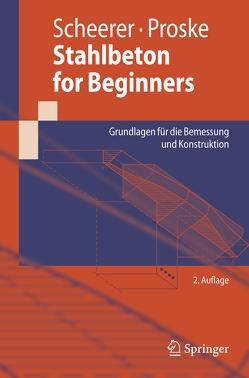 Stahlbeton for Beginners von Proske,  Ulrike, Scheerer,  Silke