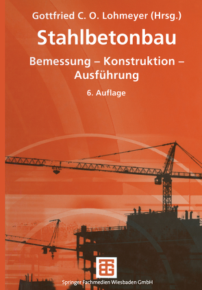 Stahlbetonbau von Bergmann,  Heinz, Ebeling,  Karsten, Lohmeyer,  Gottfried C O