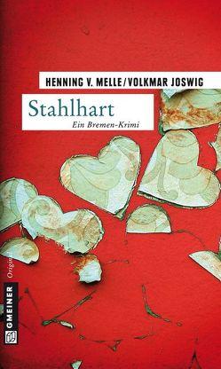Stahlhart von Joswig,  Volkmar, Melle,  Henning von
