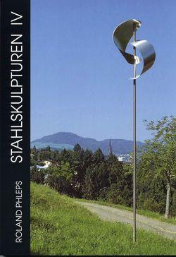 Stahlskulpturen IV von Phleps,  Roland
