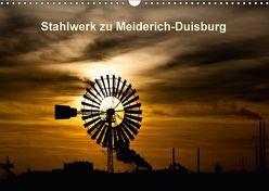 Stahlwerk zu Meiderich – Duisburg (Wandkalender 2018 DIN A3 quer) von Krieger,  Peter