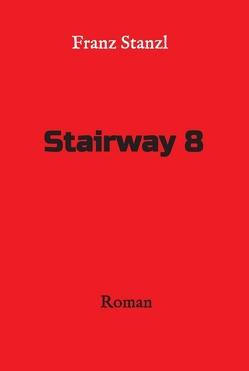 Stairway 8 von Stanzl,  Franz