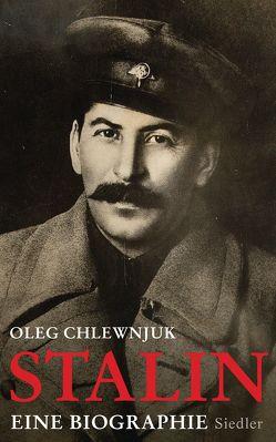 Stalin von Chlewnjuk,  Oleg, Dierlamm,  Helmut